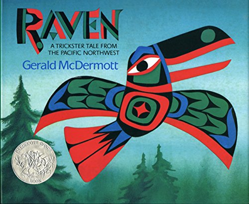 9780152656614: Raven: A Trickster Tale from the Pacific Northwest (Caldecott Honor Book)