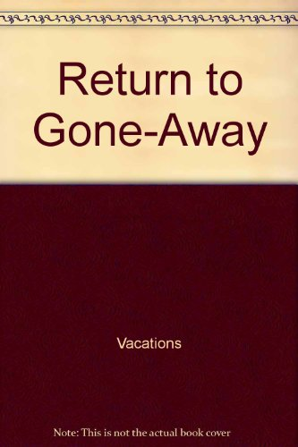 9780152663766: Return to Gone-Away