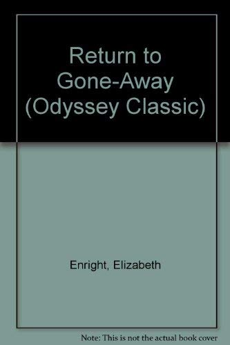 9780152663773: Return to Gone-Away (Odyssey Classic)