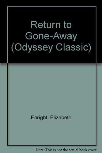 Return to Gone-Away (Odyssey Classic): Enright, Elizabeth, Krush,