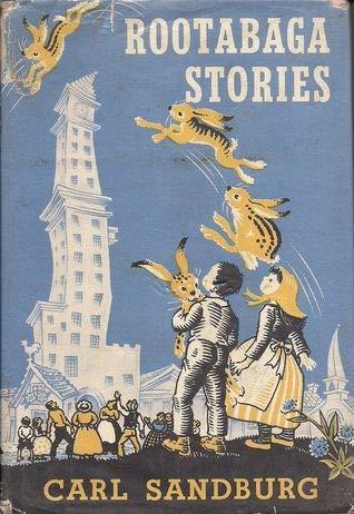 Rootabaga Stories: Sandburg, Carl