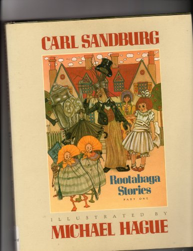 ROOTABAGA STORIES, Part One.: Sandburg, Carl; Illustrated