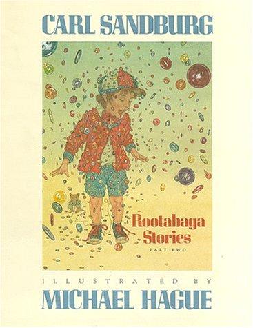 Rootabaga Stories, Part Two: Carl Sandburg