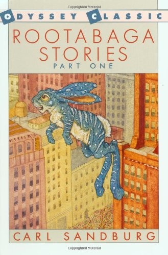 Rootabaga Stories, Part One (0152690654) by Carl Sandburg; Maud Petersham; Mishka Petersham