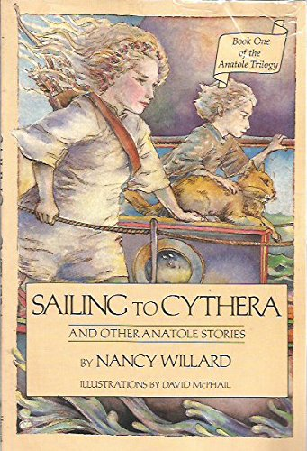 9780152699611: Sailing to Cythera: And Other Anatole Stories (Anatole Trilogy)