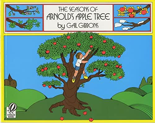 9780152712457: The Seasons of Arnold's Apple Tree