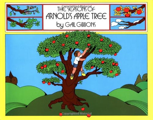 9780152712464: The Seasons of Arnold's Apple Tree
