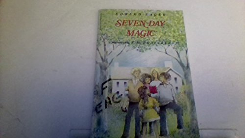Seven-Day Magic (A Voyager/HBJ Book) (0152729224) by Edward Eager
