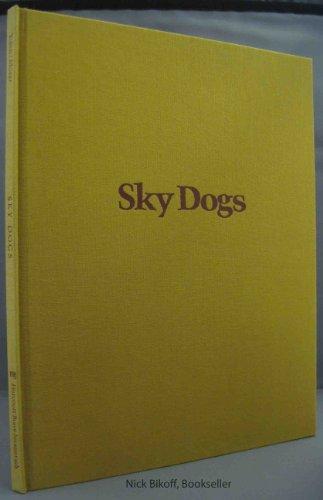 Sky Dogs (9780152754815) by Jane Yolen