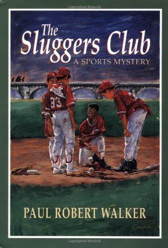 The Sluggers Club: A Sports Mystery: Walker, Paul Robert