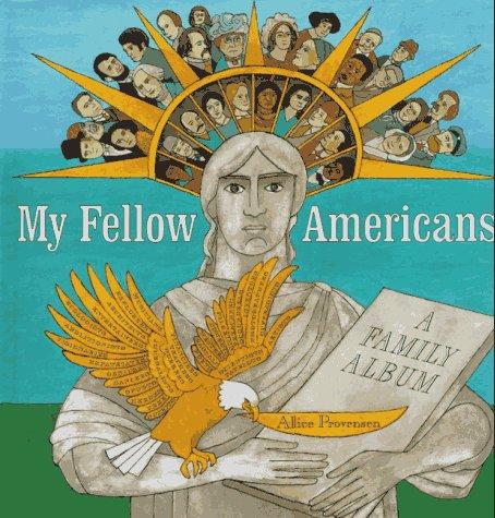 9780152766429: My Fellow Americans: A Family Album