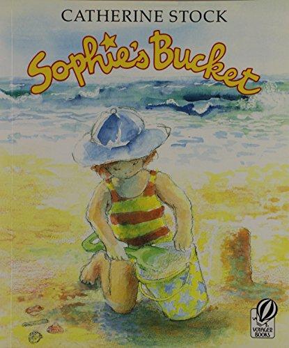 9780152771621: Sophie's Bucket