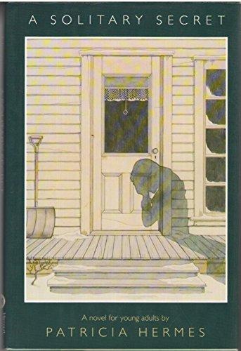 9780152771904: A Solitary Secret