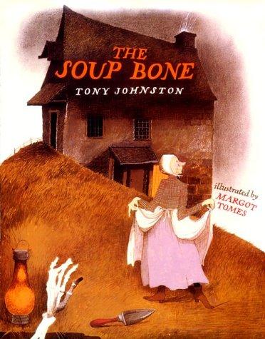 9780152772550: The Soup Bone
