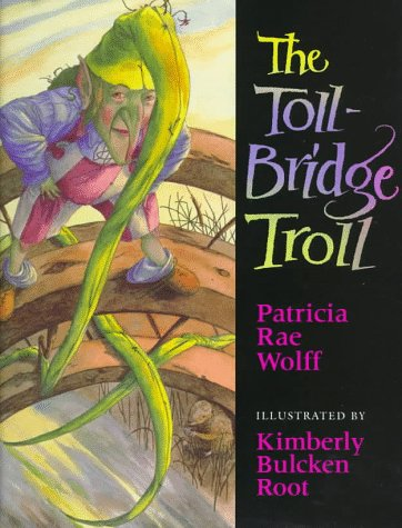 9780152776657: The Toll-Bridge Troll (Browndeer Press)