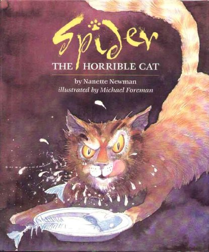 9780152779726: Spider the Horrible Cat