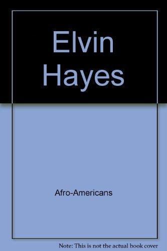 9780152780180: Elvin Hayes (Sports star)