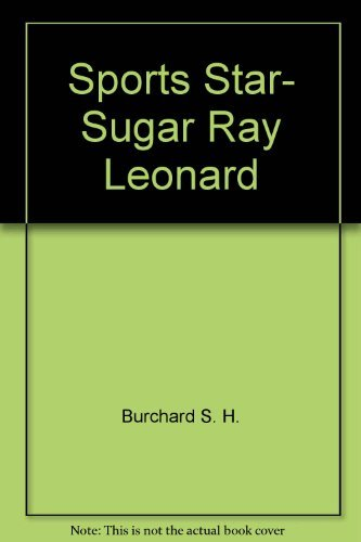 9780152780487: Sports star, Sugar Ray Leonard