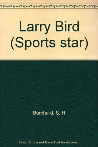 9780152780500: Larry Bird (Sports star)
