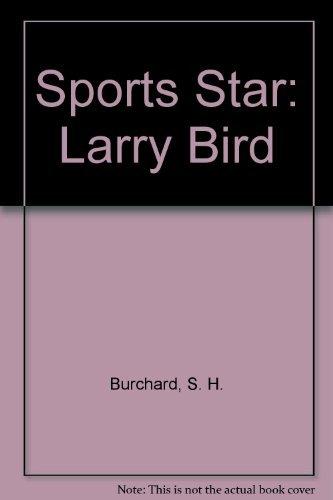 9780152780517: Sports Star: Larry Bird