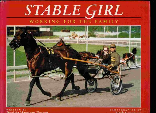 9780152783402: Stable Girl: Working for the Family