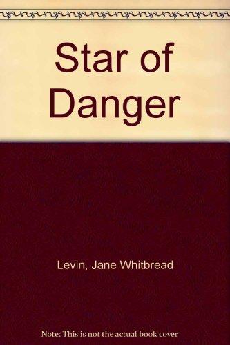9780152793807: Star of Danger