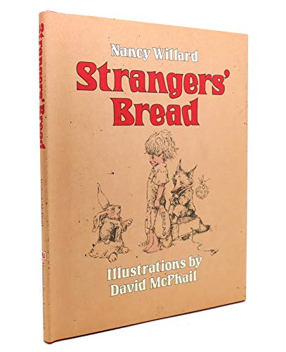 Stranger's Bread: Willard, Nancy