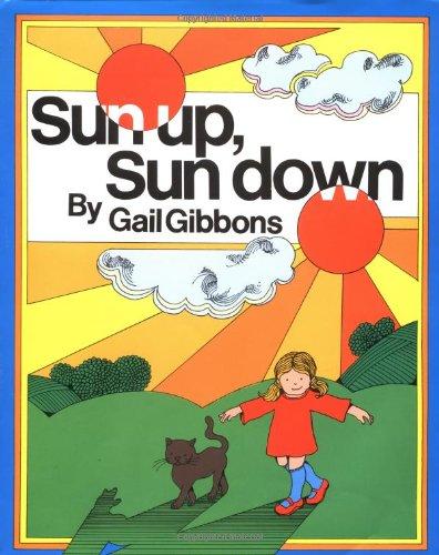 9780152827816: Sun Up, Sun Down