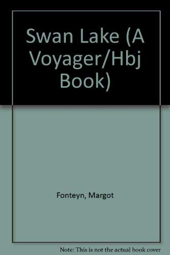 9780152833527: Swan Lake (A Voyager/Hbj Book)