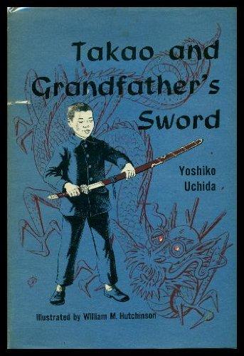 9780152840723: Takao and Grandfather's Sword