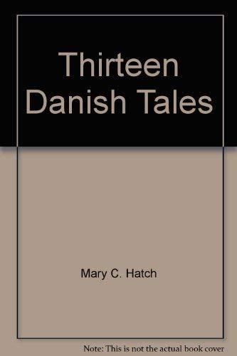 9780152856830: Thirteen Danish Tales