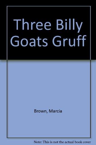 9780152864026: Three Billy Goats Gruff