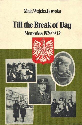 9780152878009: Till the Break of Day