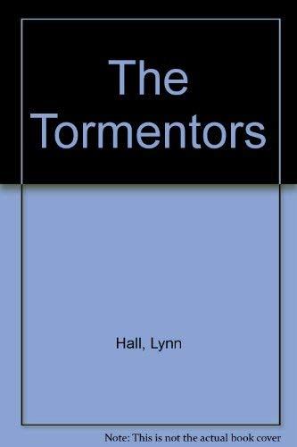 9780152894702: The Tormentors