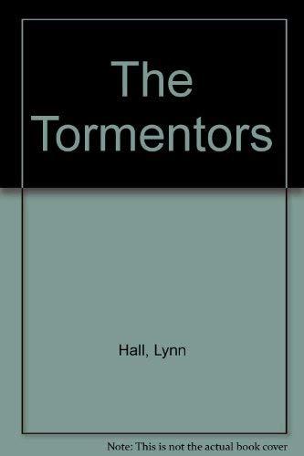 9780152894719: The Tormentors