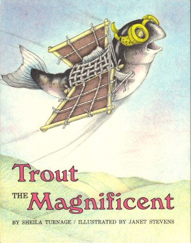 9780152909628: Trout the Magnificent