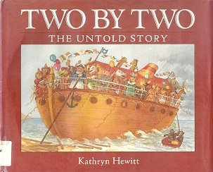 9780152918019: Two by Two: The Untold Story