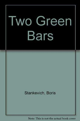 9780152919306: Two Green Bars