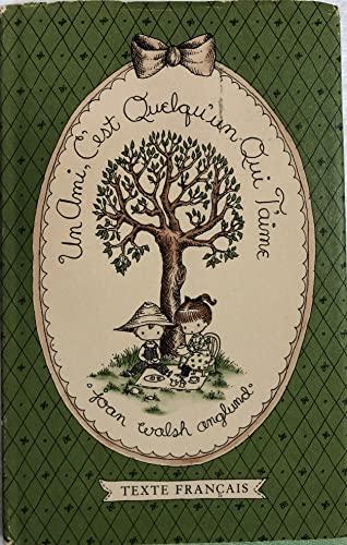 Un Ami, C'Est Quelqu'un Qui T'Aime (0152927700) by Joan Walsh Anglund