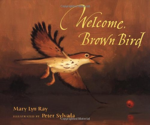 9780152928636: Welcome, Brown Bird