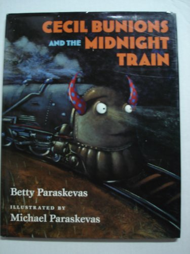 9780152928841: Cecil Bunions and the Midnight Train