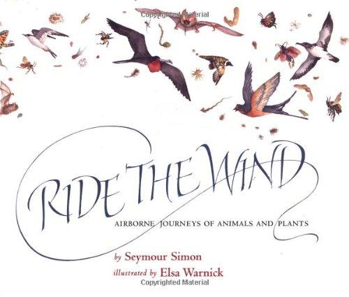 Ride the Wind: Airborne Journeys of Animals: Simon, Seymour