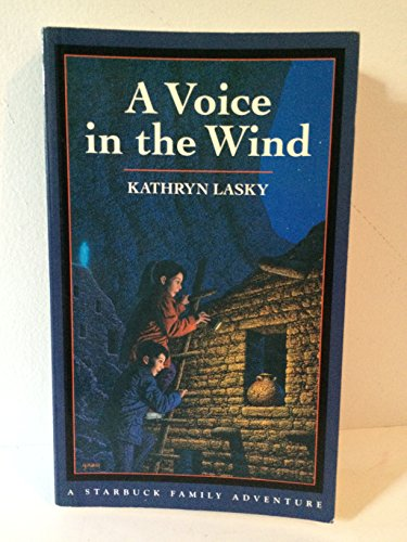 9780152941031: A Voice in the Wind (Starbuck Family Adventures)