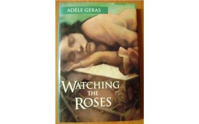 9780152948160: Watching the Roses