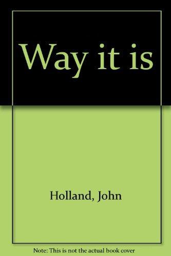 The Way it Is Fifteeen Boys Describe Life in Their Neglected Urban, Neighborhood: Holland, John; ...