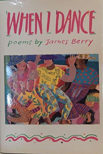 9780152955687: When I Dance: Poems