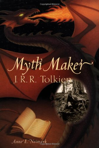 Myth Maker: J. R. R. Tolkien: Anne E. Neimark, Brad Weinman (Illustrator)