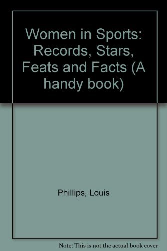 9780152991869: Women in Sports: Records, Stars, Feats and Facts (A handy book)