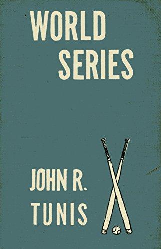 World Series (Reprint): Tunis, John R.