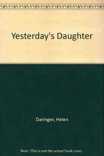 9780152998219: Yesterday's Daughter